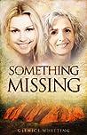Something Missing by Glenice Whitting