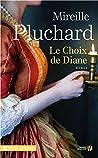 Le choix de Diane (Terres de France)