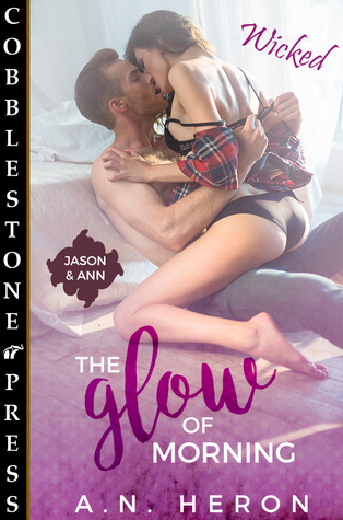 The Glow of Morning (Jason & Ann #1)
