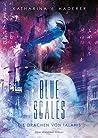 Blue Scales (Die Drachen von Talanis #1)