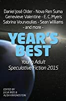Year's Best Young Adult Speculative Fiction 2015