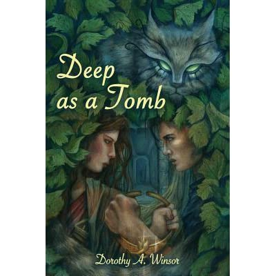 Deep As A Tomb By Dorothy A Winsor