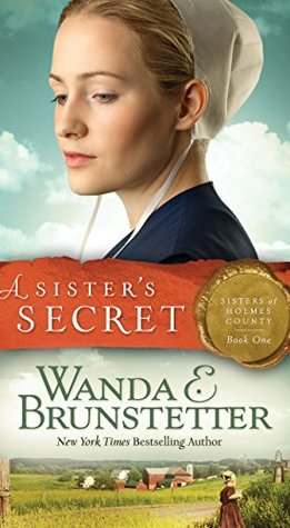 A Sister's Secret (Sisters of Holmes County #1)