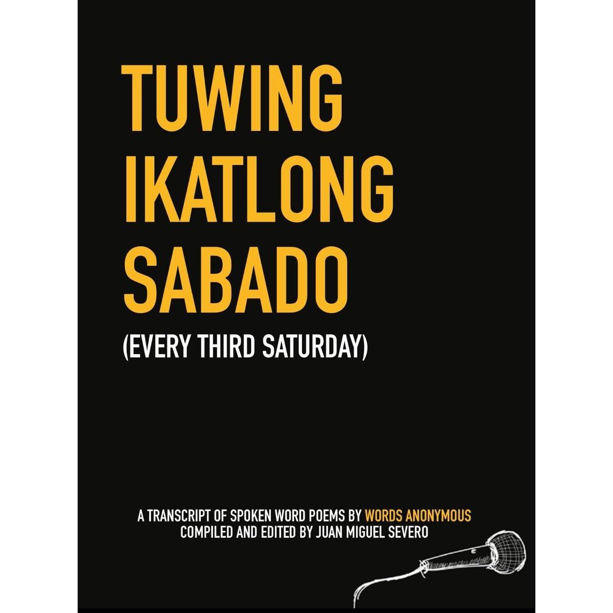 Tuwing Ikatlong Sabado by Juan Miguel Severo