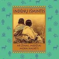 Indėnų išmintis. Ar žinai, medžiai moka kalbėti