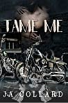 Tame Me (Blood Brothers MC #1)