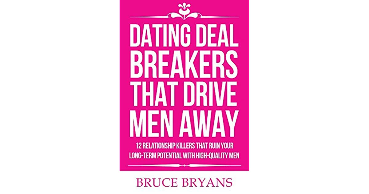 Deal breakers for men
