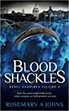 Blood Shackles by Rosemary A. Johns