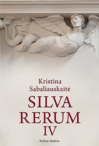 Silva Rerum IV