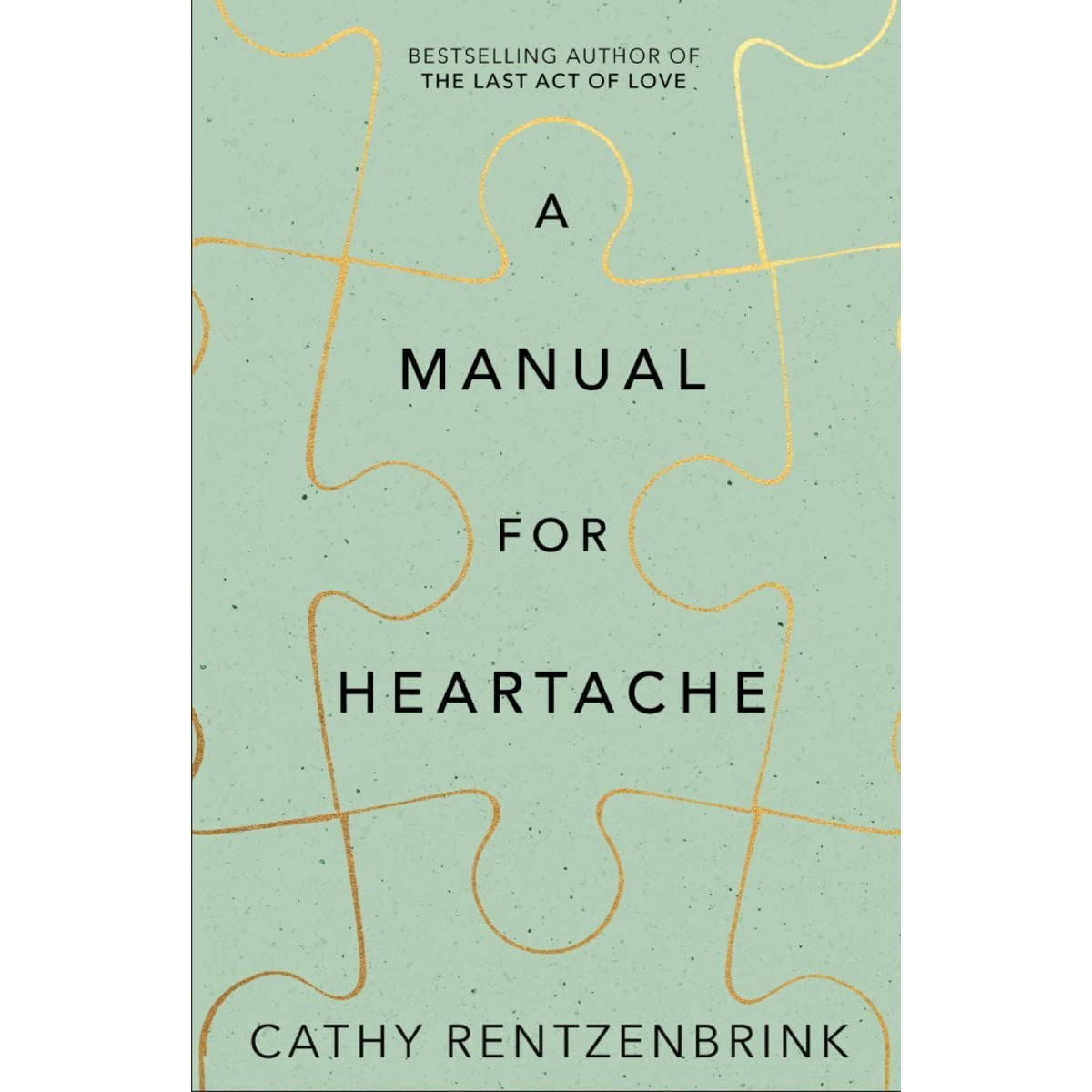 A Manual For Heartache By Cathy Rentzenbrink Overall Set