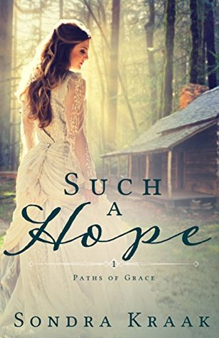 Such a Hope (Paths of Grace #1)