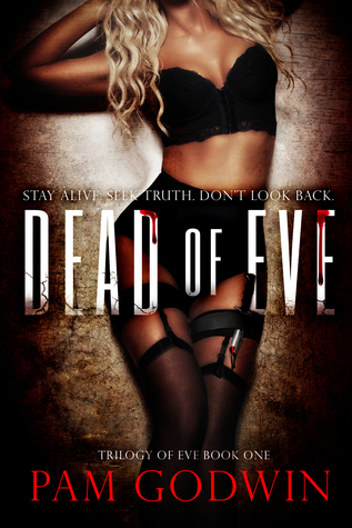 Dead of Eve (Trilogy of Eve, #1)
