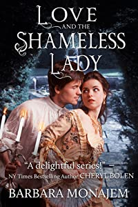 Love and the Shameless Lady (Scandalous Kisses, #3)