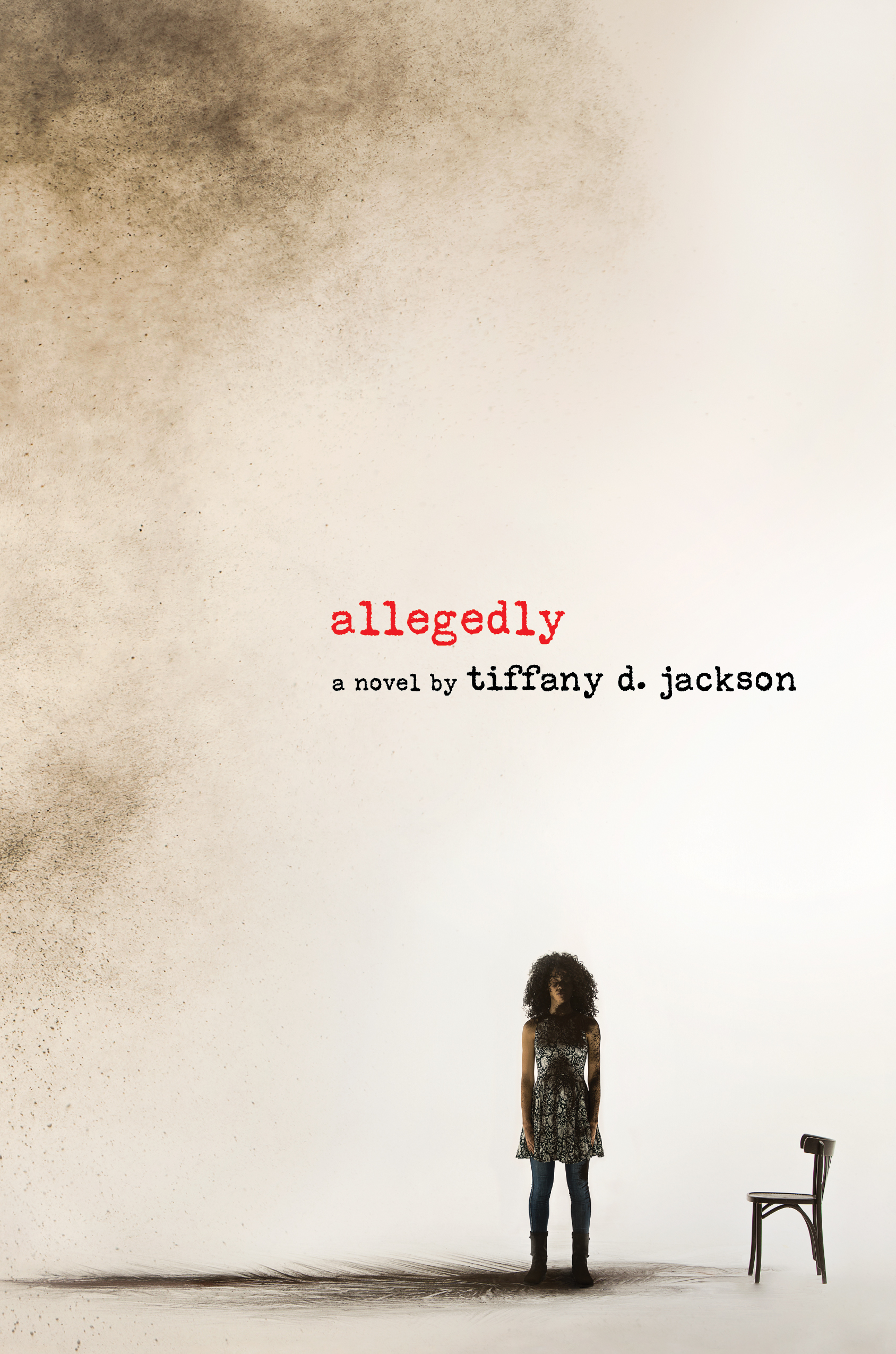 Tiffany D Jackson - Allegedly