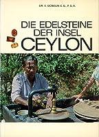 Die Edelsteine der Insel Ceylon