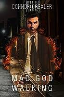 Mad God Walking (Walking Sideways Book 1)