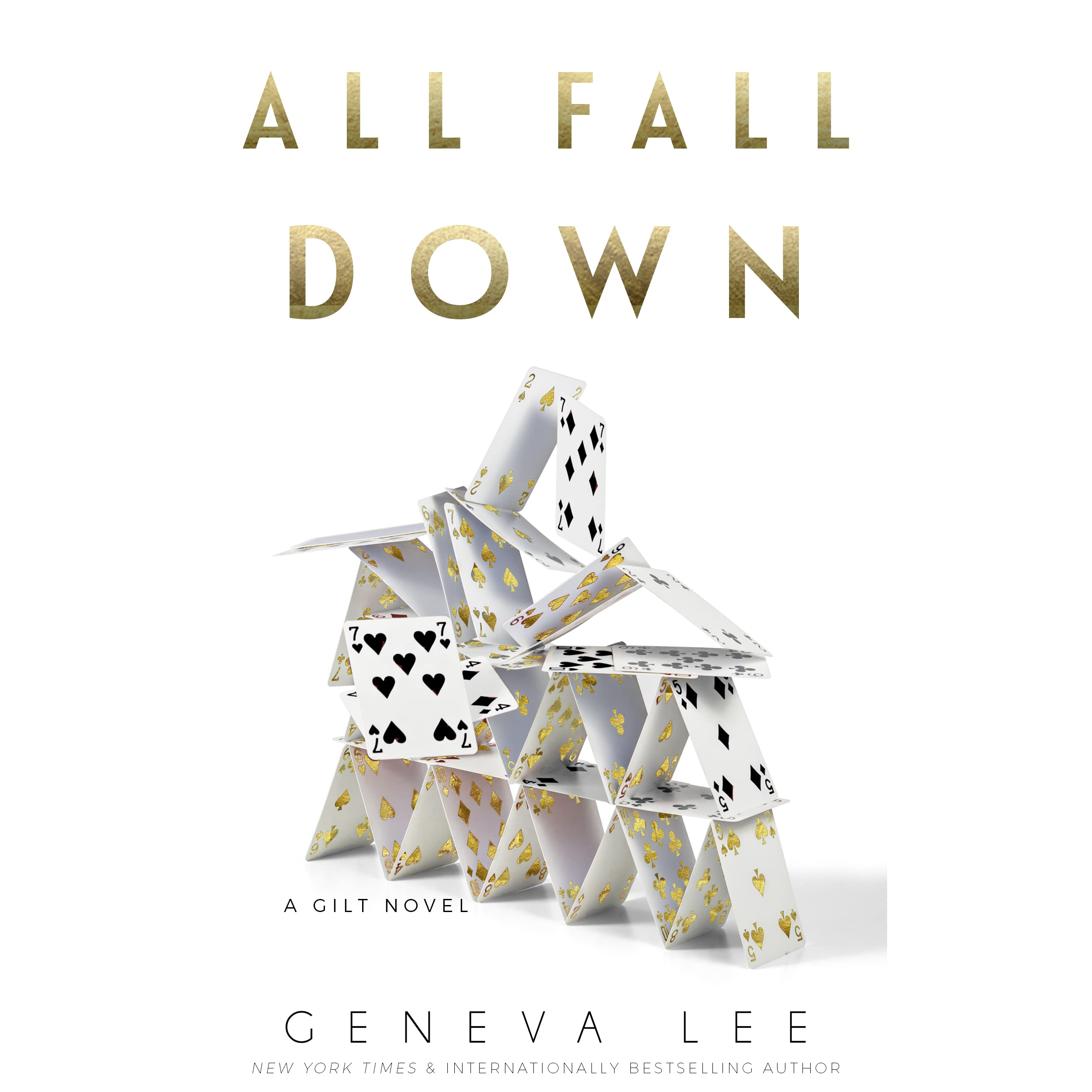 All Fall Down (Gilt, #3) by Geneva Lee