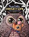 The Adorable Circle of Life Adult Coloring Book