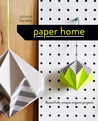 Paper Home by Esther Thorpe