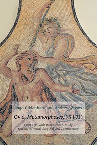 Ovid Metamorphoses 3 511-733 Latin Text with Introduction Commentary Glossary of Terms Vocabulary Aid and Study Question