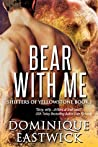 Bear with Me (Shifters of Yellowstone #1)
