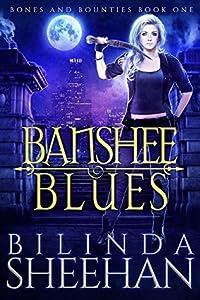 Banshee Blues (Bones And Bounties #1)