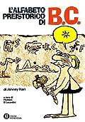 L'alfabeto preistorico di B.C.