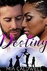 Destiny and the Billionaire's Family (Faith, Love, Hope and Destiny Book 4)