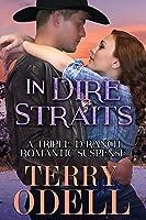In Dire Straits (Triple-D Ranch #3)