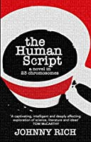 The Human Script: A novel in 23 chromosomes