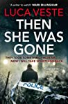 Then She Was Gone (DI Murphy and DS Rossi, #4) audiobook download free