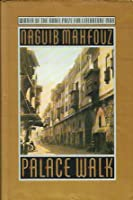 Palace Walk (Cairo Trilogy #1)