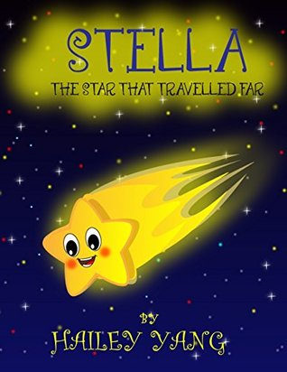 Children's book: Stella The Star That Traveled Far (kids book, bedtime stories for kids, Children books, kids educational books)
