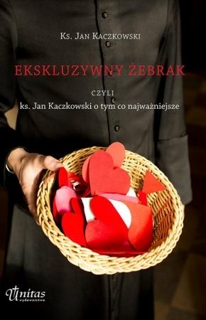 Ekskluzywny żebrak czyli ks. Jan Kaczkowski o tym, co najważniejsze