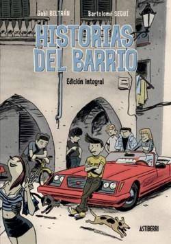 Historias del barrio - Edición integral by Gabi Beltrán
