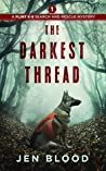 The Darkest Thread (The Flint K-9 Search and Rescue Mysteries #1)