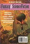 Fantasy & Science Fiction, December 2007 (The Magazine of Fantasy & Science Fiction, #667)