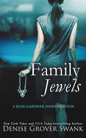 Family Jewels (Rose Gardner Investigations, #1)