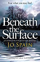 Beneath the Surface: An Inspector Tom Reynolds Mystery (2)