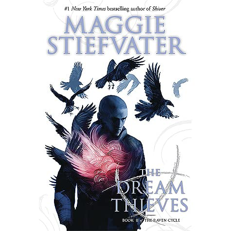 The Dream Thieves (The Raven Cycle, #2) by Maggie Stiefvater