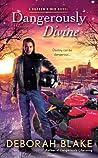 Dangerously Divine (Broken Riders, #2)