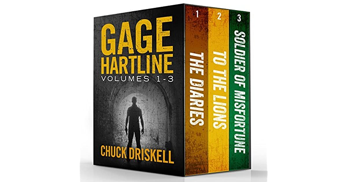 Gage Hartline Thriller Series Volumes 1 3 By Chuck Driskell