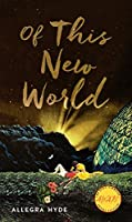 Of This New World (Iowa Short Fiction Award)