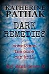 Dark Remedies (DCI Dani Bevan, #8)