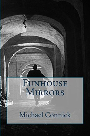 Funhouse Mirrors by Michael Connick