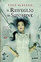 Il risveglio di Sunshine (The Haunting of Sunshine Girl, #2)