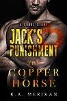 Jack's Punishment (The Copper Horse, #2.1)