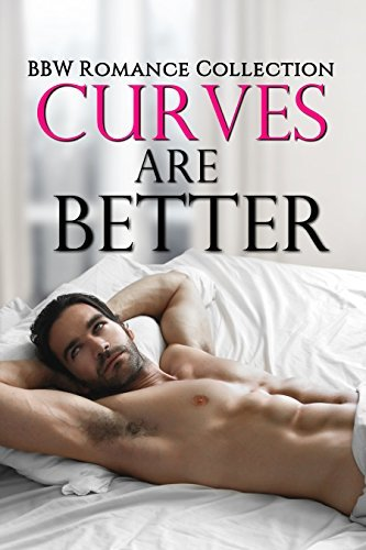 Curves Are Better  by  Bookarama Publishing