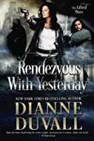 Rendezvous With Yesterday (GIfted Ones, #2)