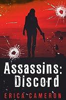 Assassins: Discord (Assassins, #1)
